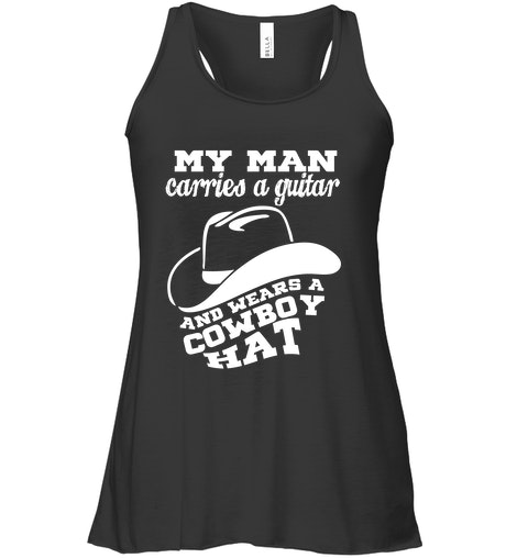 My Man Carries A Guitar and Wear A Cowboy Hat 2a27cdc3d433