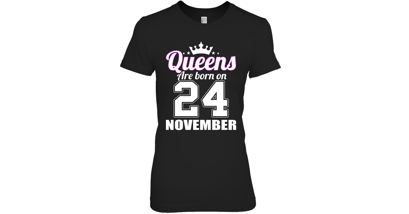311a1b76 QUEEN ARE BORN ON NOVEMBER 24