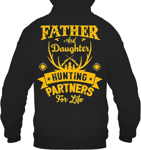 86c8385e Funny Hunting Shirts With Sayings :Father and Daughter Hunting Partners T- Shirt Hoodies -