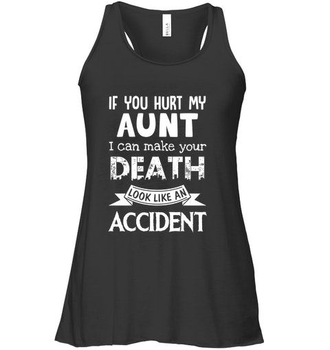 If You Hurt My Aunt I Can Make Your Death