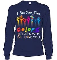 ec2e000b653 I See Your True Colors Hands Autism Awareness Tshirt png