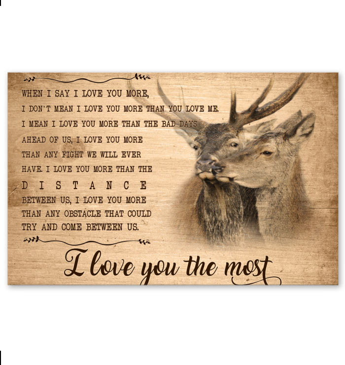e8858c316d399 Deer When I Say I Love You More Poster