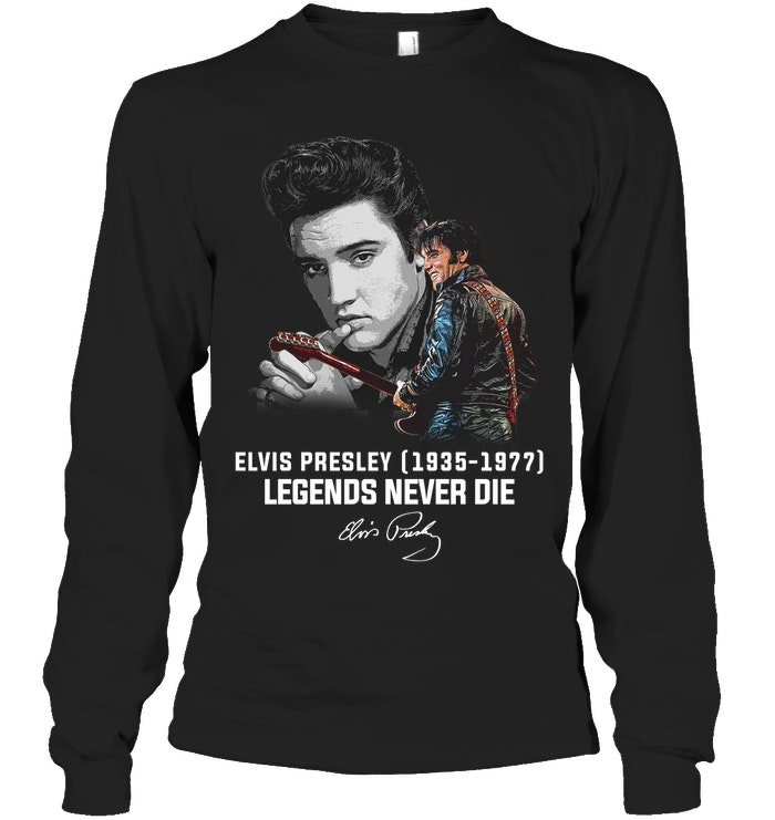 Elvis Presley Legends Never Die- Gift for Fans-Black T Shirt Size S-5XL (Copy)