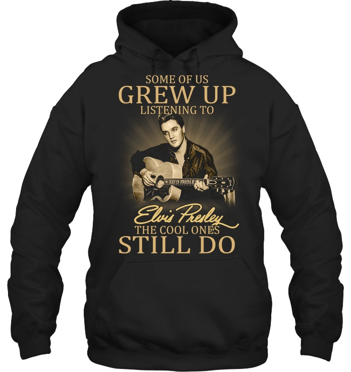 Elvis Presley Still Do – Gift for Fans-Black T Shirt Size S-5XL